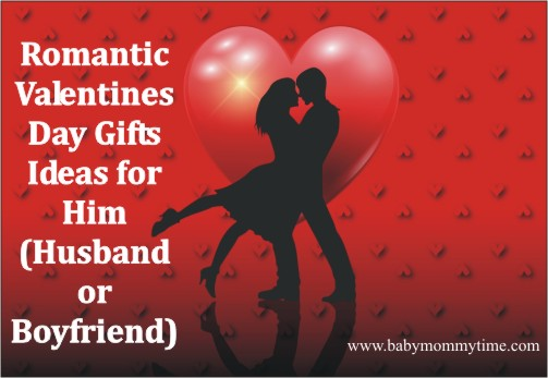 Romantic Valentine's Day Gifts Ideas for Him (Husband or Boyfriend)