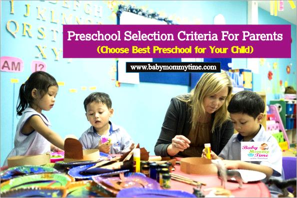 Preschool Selection Criteria For Parents (Choose Best Preschool for Your Child)