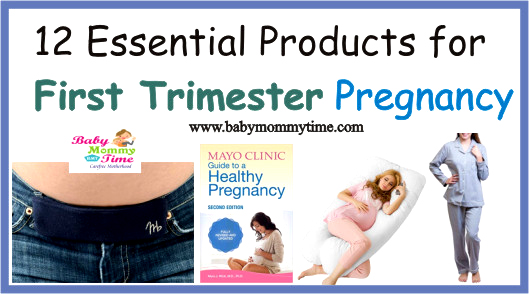 12 Essential Products for First Trimester Pregnancy