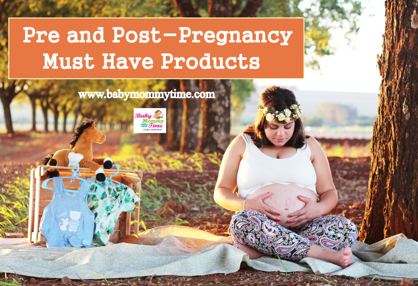 Pre and Post-Pregnancy Must Have Products