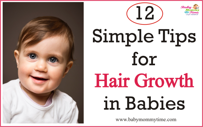 12 Simple Tips for Hair Growth in Babies