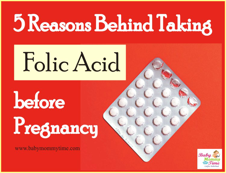 5 Reasons Behind Taking Folic Acid before Pregnancy
