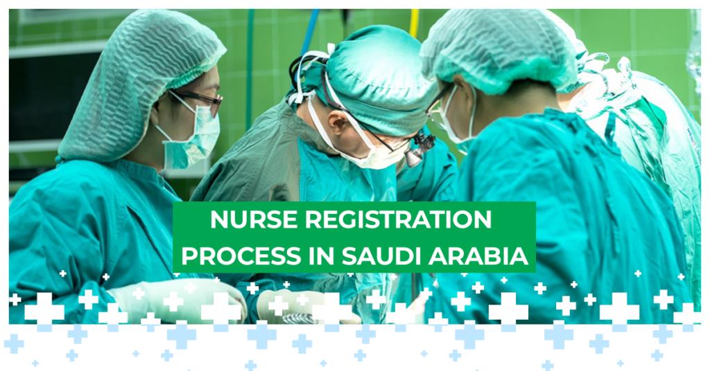Nurse Registration Process in Saudi Arabia