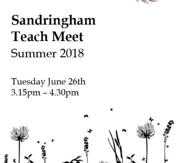 Sandringham CPD Teach Meet 2018