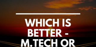 Which is Better - M.Tech or MBA