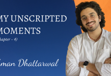 My Unscripted Moments with Aman Dhattarwal