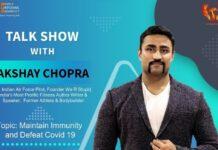 Exhilarating Talk Show on Fitness & Immunity with Mr. Akshay Chopra