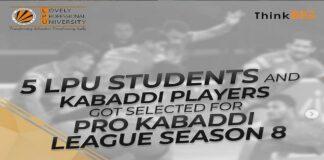 Five LPU Students Selected for Pro Kabaddi League Season 8
