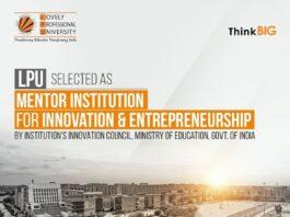LPU selected as a Mentor Institution for Innovation & Entrepreneurship