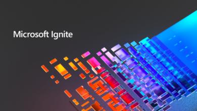 """Photo of مؤتمر مايكروسوفت """"إجنايت 2020"""" يعلن عن فرص لتمكين الجميع بأدوات وخدمات جديدة"""
