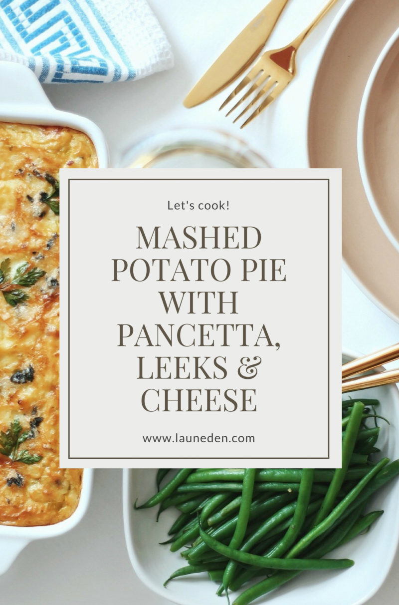 Let's cook - Mashed potato pie with pancetta, leeks & cheese