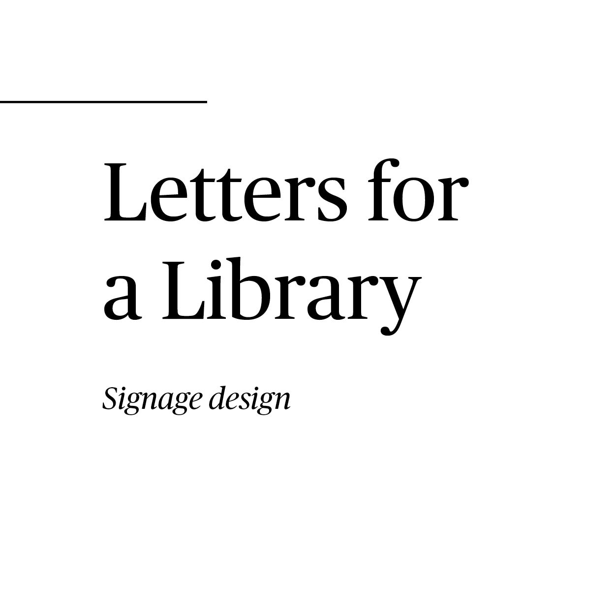 Letters for a Library