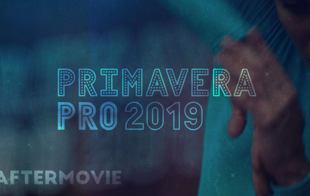 Primavera Pro 2019. After Movie