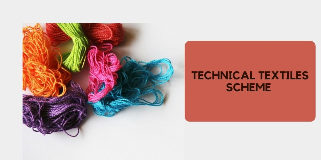 TECHNICAL TEXTILES SCHEME - textile sector