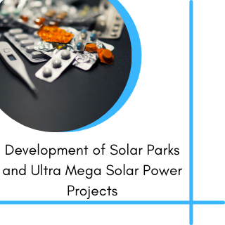 Development of Solar Parks and Ultra Mega Solar Power Projects