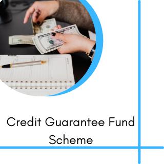 credit grantee Fund scheme