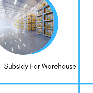 Subsidy For Warehouse