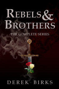 Rebels & Brothers: The Complete Series