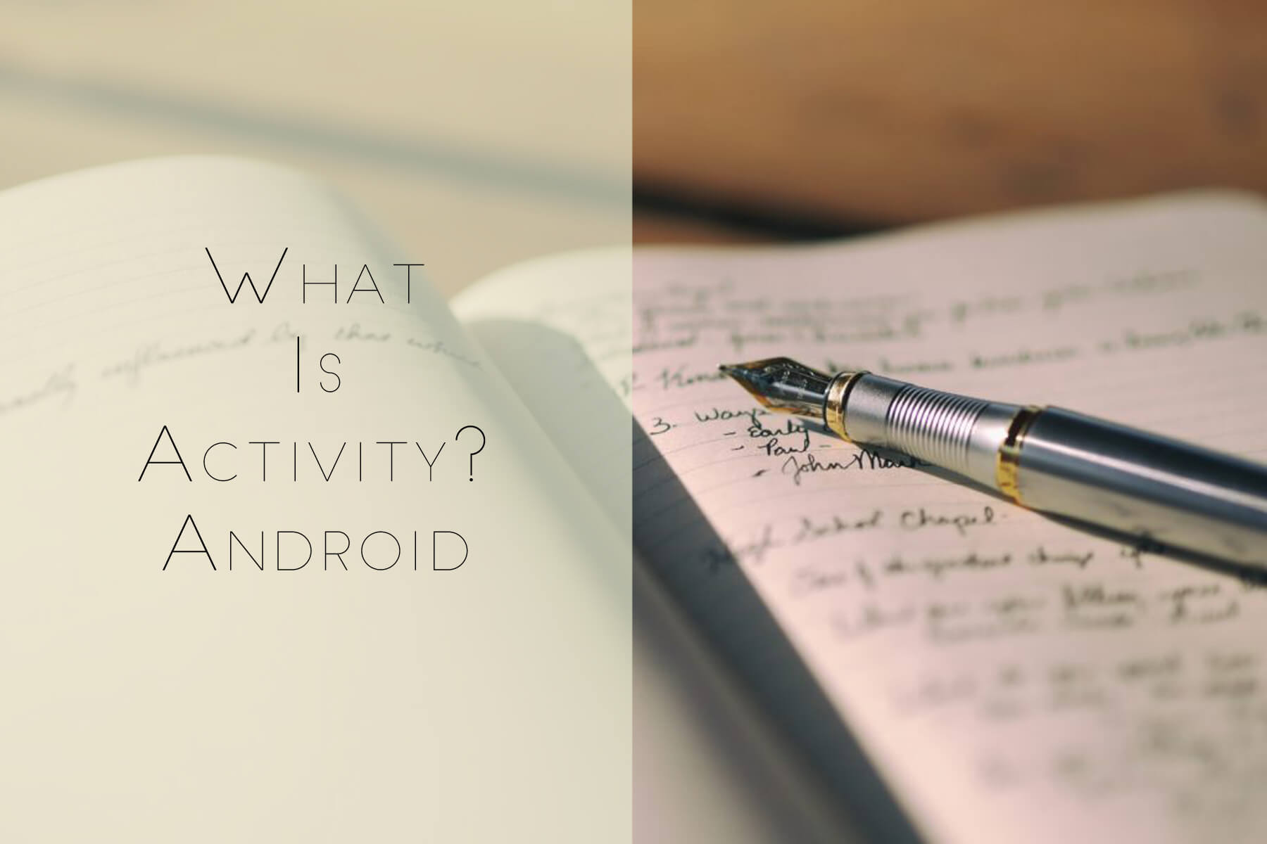 What is an Android Activity?