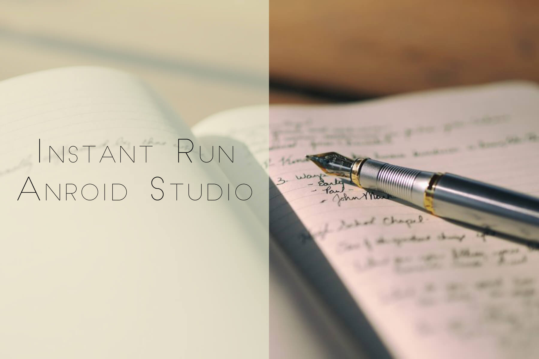 Instant Run Your Android App | Android Studio