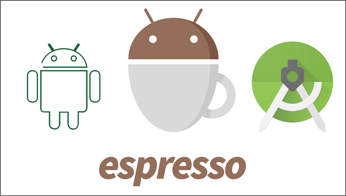 Steps to Setup Espresso for Android Apps