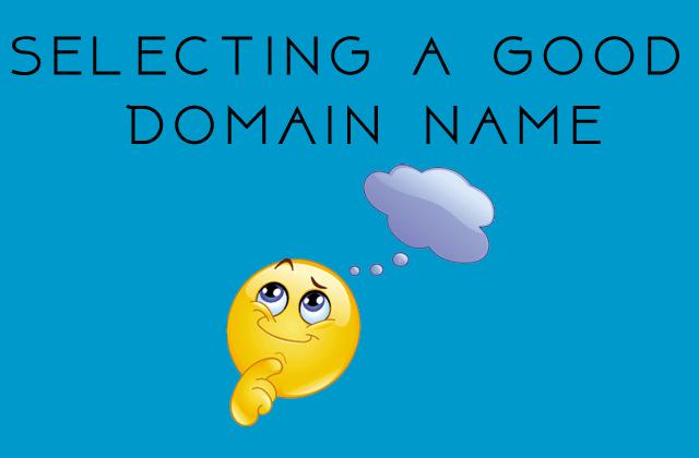 How to Select Good Domain Name?