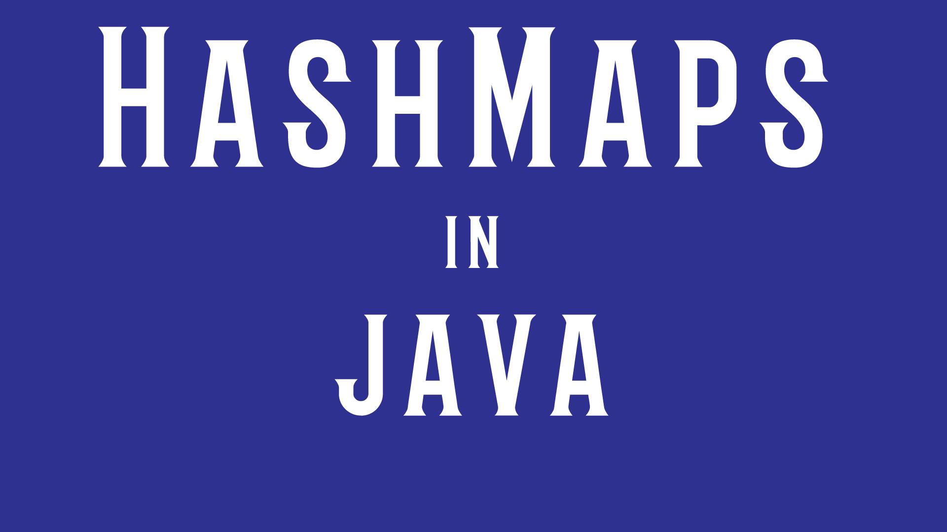 Understanding HashMap in Java