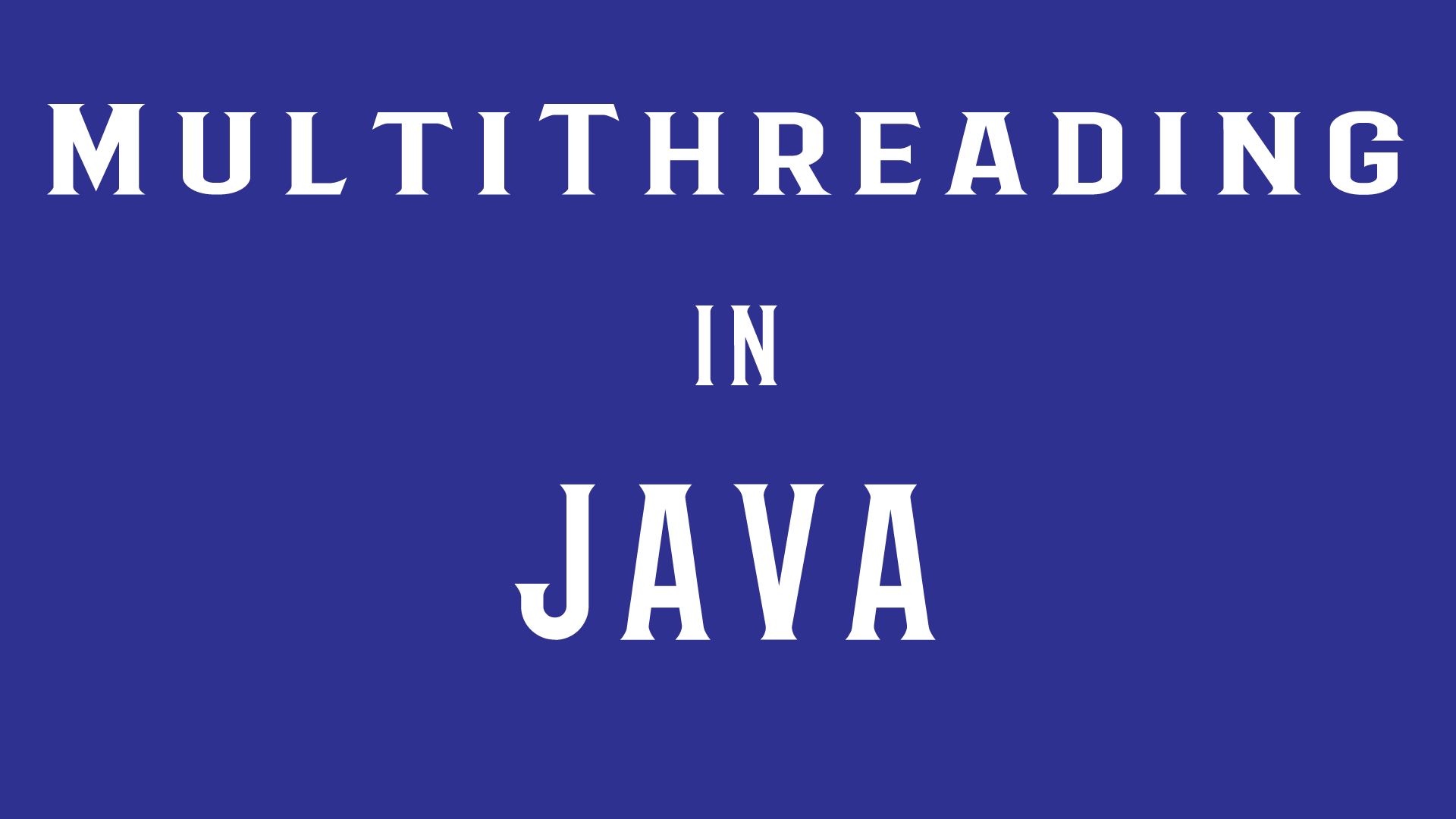 Java MultiThreading