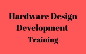 Hardware Design Development Online Training