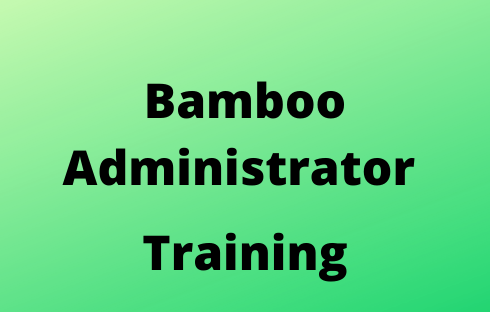 Bamboo Administrator Online Training