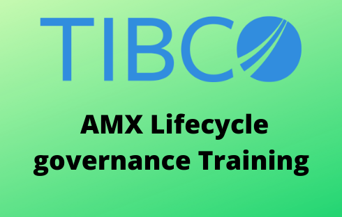 TIBCO AMX Lifecycle governance Online Training