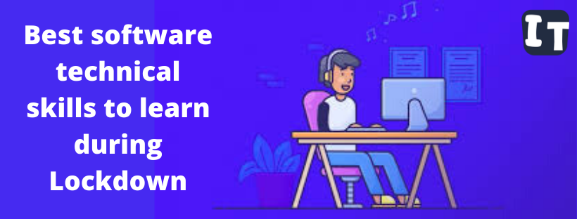 Best software technical skills to learn during Lockdown