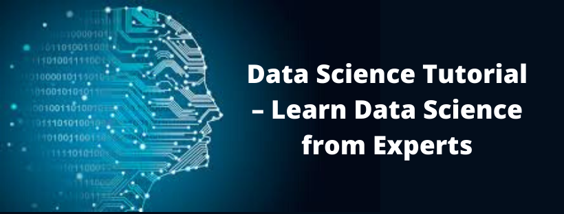 Data Science Tutorial – Learn Data Science from Experts