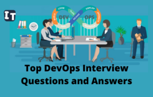 Top DevOps Interview Questions and Answers (1)