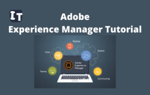 Adobe Experience Manager Tutorial 1