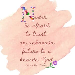 Printable Corrie ten Boom quote