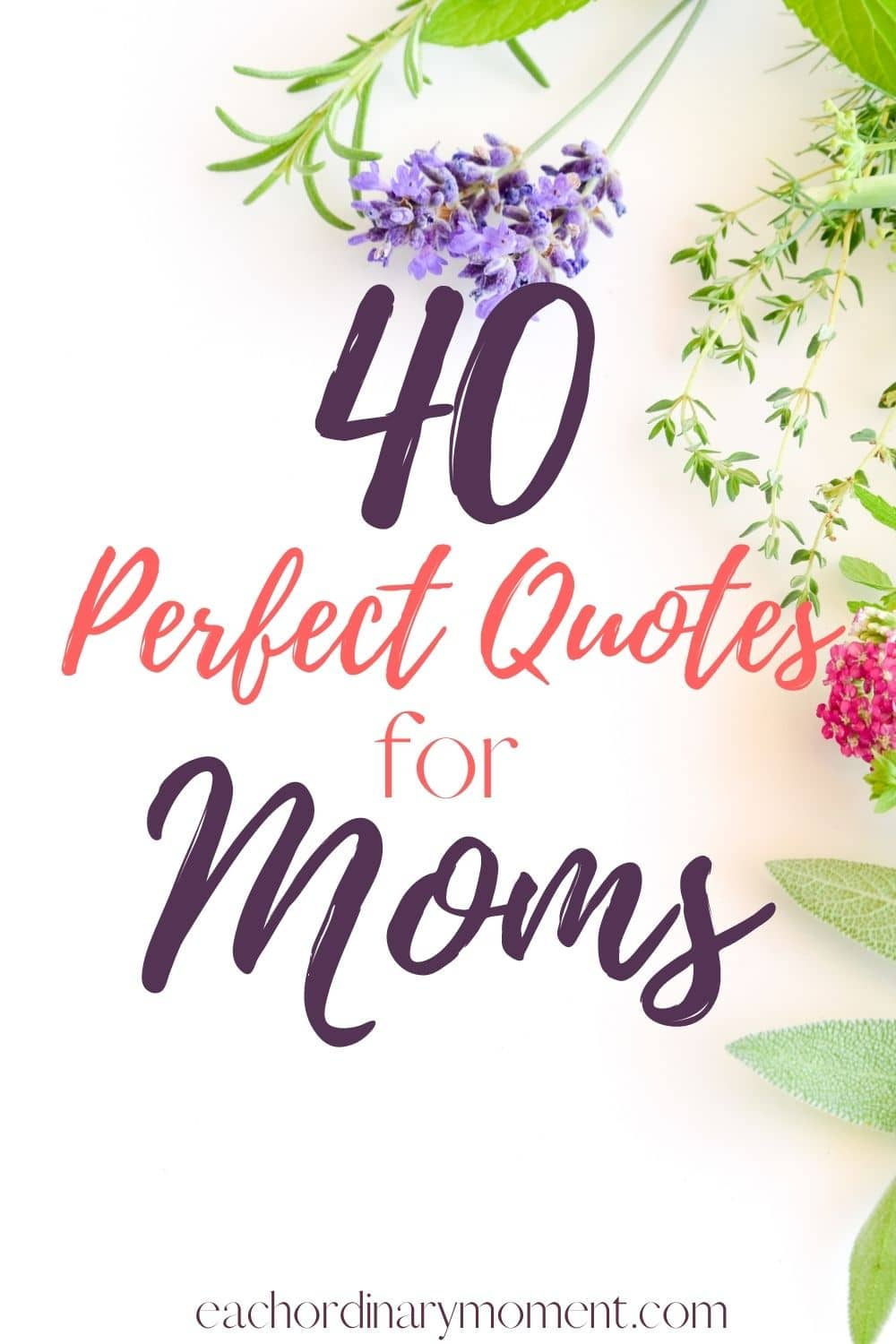 40 Heartwarming and Inspirational Quotes for Mother's Day