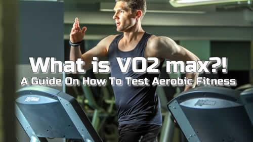 How Do I Test My VO2 Max? – A Guide On How To Test Aerobic Fitness