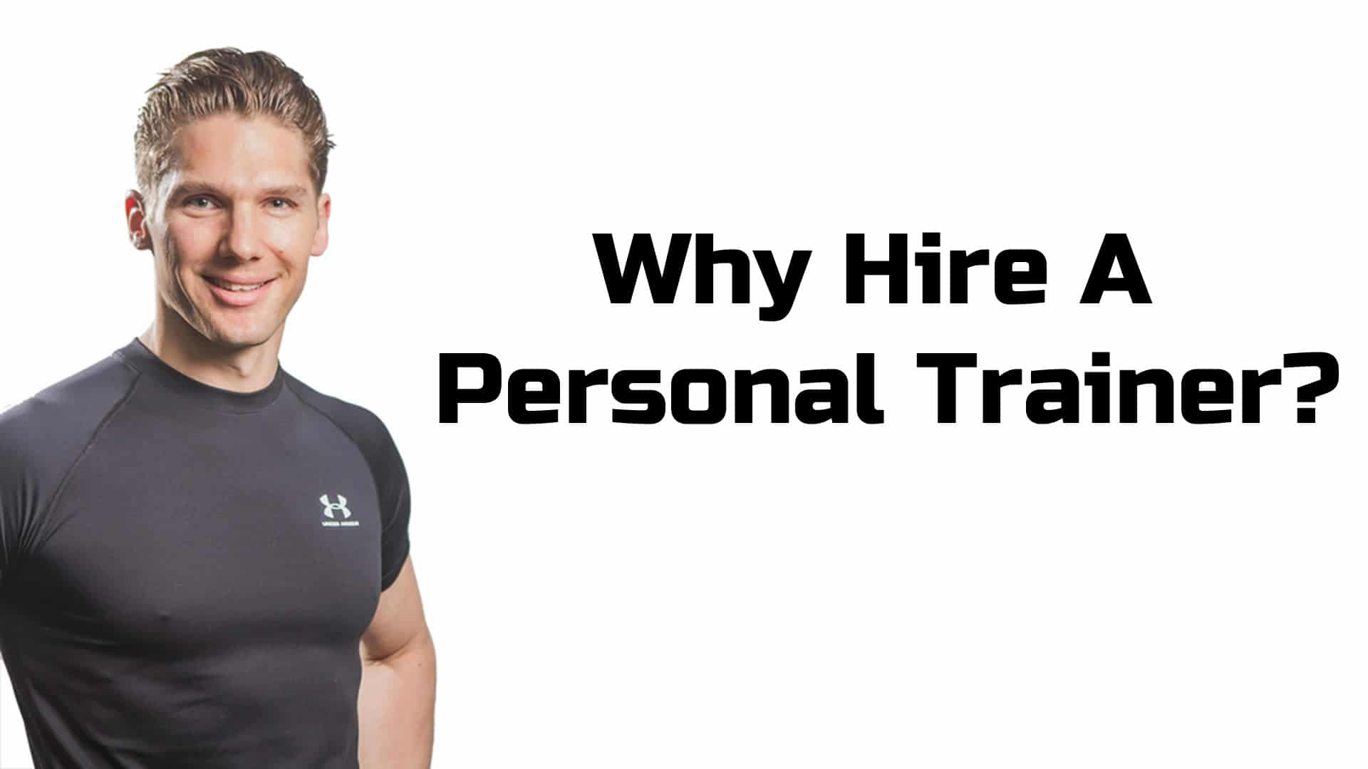 Why Hire A Personal Trainer London