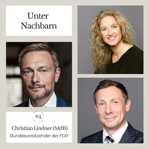 Unter NAchbarn mit Christian Lindner