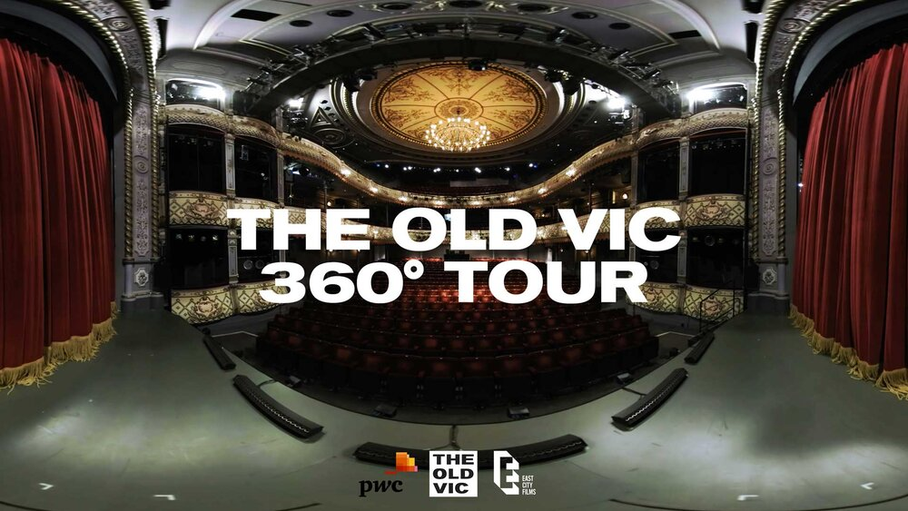 The Old Vic A 360° Video Tour