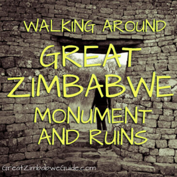 Walking around Great Zimbabwe Monument: Includes interactive map