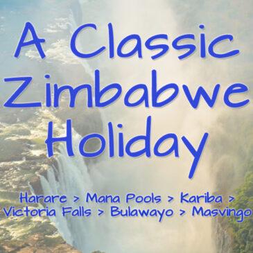A classic Zimbabwe holiday: Roundup