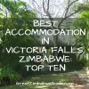 best accommodation in victoria falls zimbabwe