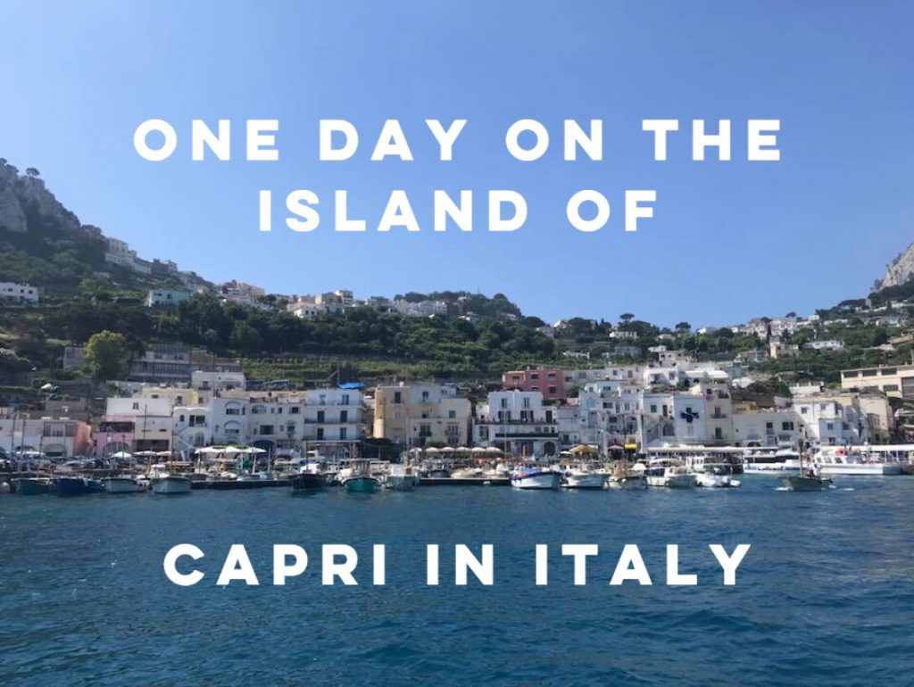 One day on the island of Capri in Italy