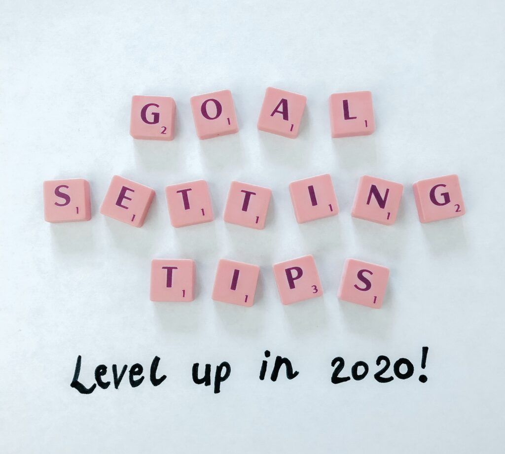 Goal setting tips! Level up in 2020!