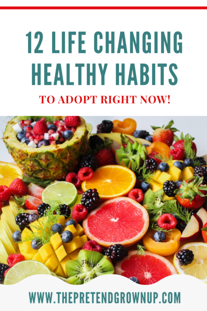 Healthy Habits to Adopt