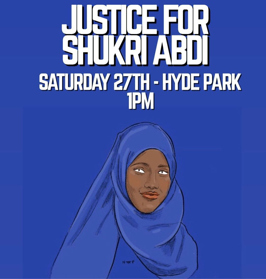 Justice for Shukri Abdi – protest Hyde Park London Saturday 27th June 1pm