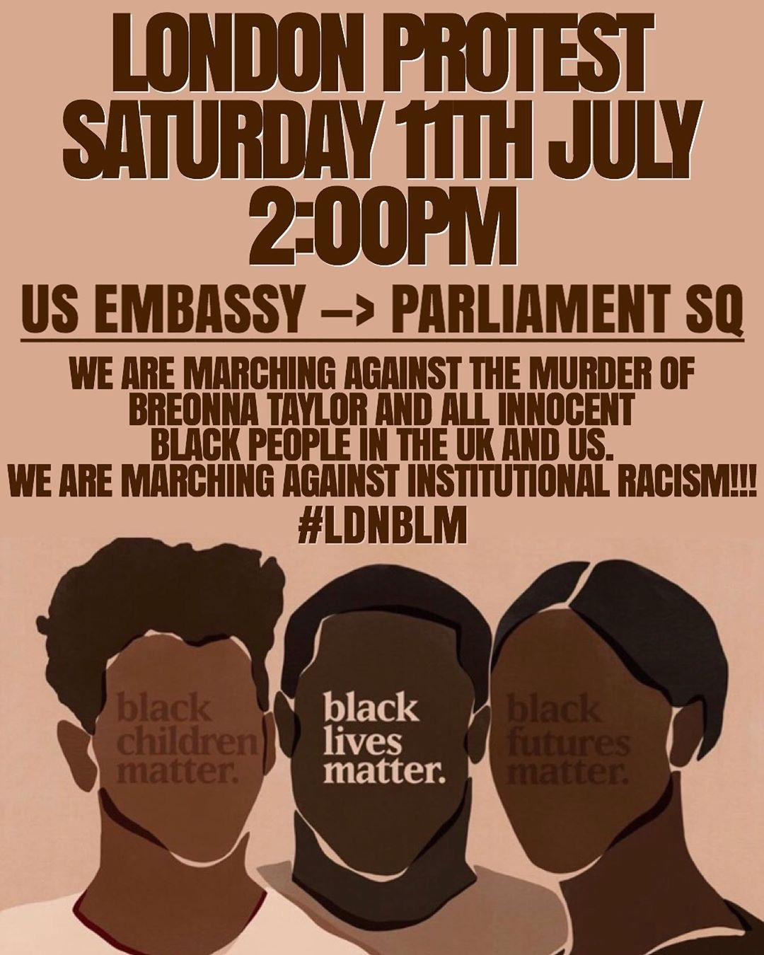 BLM London protest for Breonna Taylor and all the dead in the US and UK – 11th July US embassy