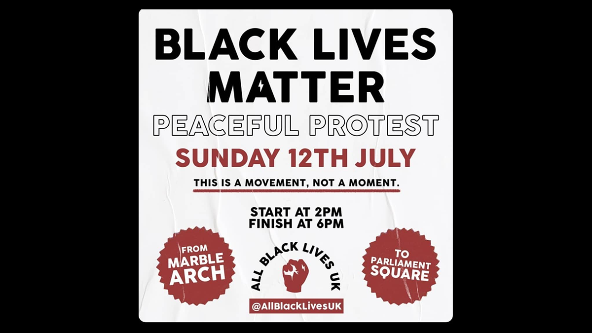 London BLM protest weekender, Saturday 11th US embassy 2pm, Sunday 12th Marble Arch 2pm